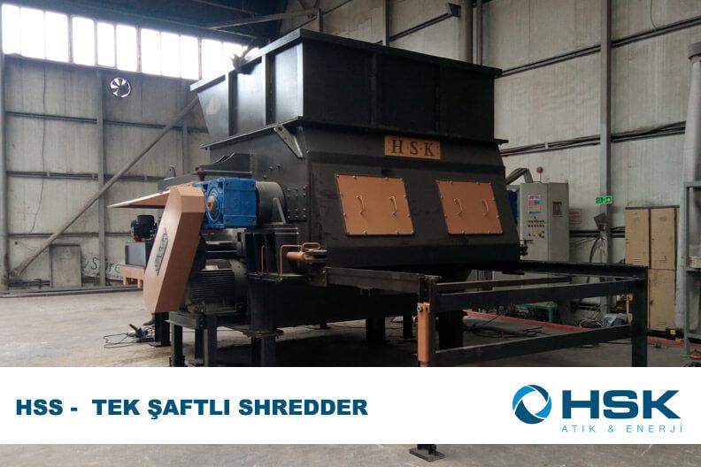 HSS - Tek Şaftlı Shredder Sistemi